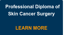 Professional Diploma of Skin Cancer Surgery